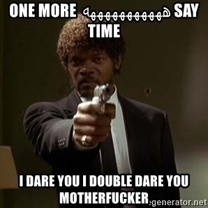 Jules Pulp Fiction - Say هههههههههههه one more time i dare you i double dare you motherfucker