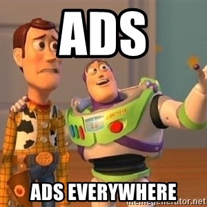 Consequences Toy Story - ads ads everywhere