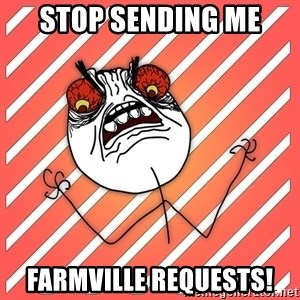 iHate - Stop sending me FarmVille requests!