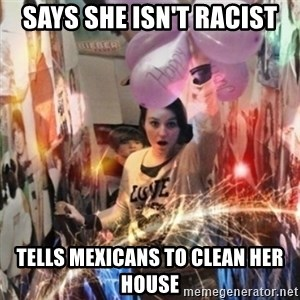 Annoying manda - Says she isn't racist tells mexicans to clean her house