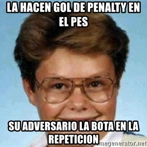 good luck larry hd - La hacen gol de penalty en el PES su adversario la bota en la repeticion