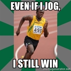 Usain Bolt - EVEN IF I JOG, I STILL WIN