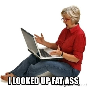 SHOCKED MOM! - i looked up fat ass