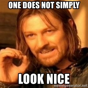 ODN - One does not simply look nice