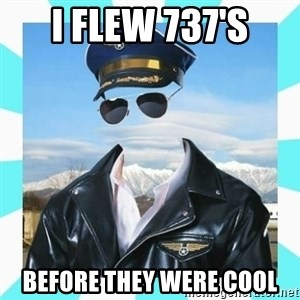 Pilot - I FLEW 737's Before they were cool