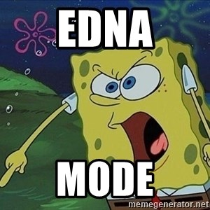 Screaming Spongebob - EDna mOde