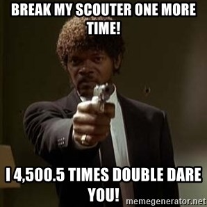 Jules Pulp Fiction - Break My scouter one moRe time!  I 4,500.5 TIMES DOUBLE DARE YOU!