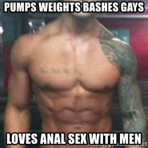 Zyzz - pumps weights bashes gays loves anal sex with men