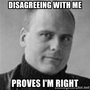 Stefan Molyneux  - disagreeing with me proves i'm right