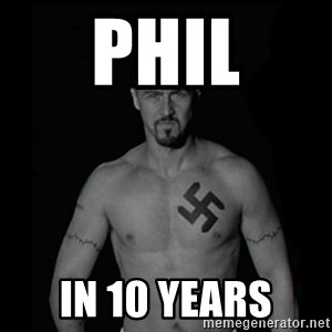 American history x - Phil in 10 years