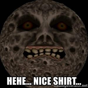 majoras mask moon - HEHE... NICE SHIRT...
