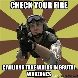 Arma 2 soldier - Check your fire Civilians Take Walks In Brutal Warzones