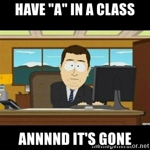 "Annnnd its gone - have ""a"" in a class annnnd it's gone"