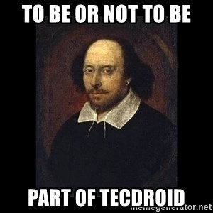 William Shakespeare - to be or not to be part of tecdroid