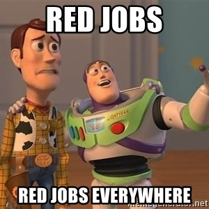 Toy Story Everywhere - Red Jobs Red jobs Everywhere
