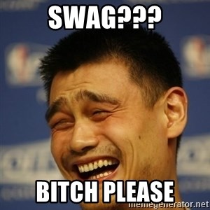 Apathetic Yao Ming - swag??? bitch please