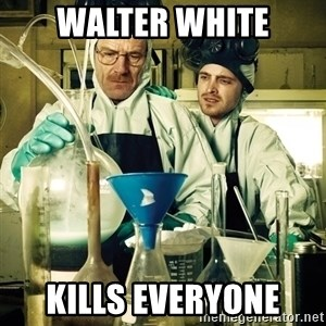 breaking bad - Walter white Kills everyone