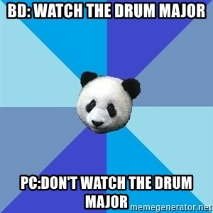 Pit Panda - bd: watch the drum major pc:don't watch the drum major