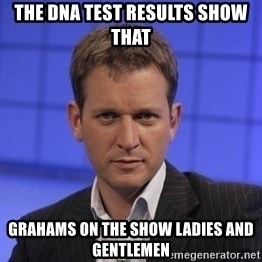 Jeremy Kyle - THE DNA TEST RESULTS SHOW THAT GRAHAMS ON THE SHOW LADIES AND GENTLEMEN