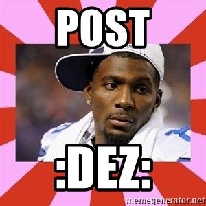 Dez Bryant - post :dez: