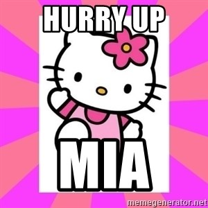 Hello Kitty - Hurry up  Mia