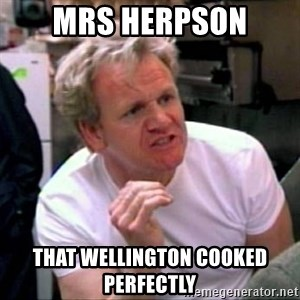 Gordon Ramsay - mrs herpson that wellıngton cooked perfectly