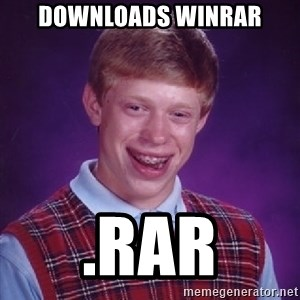 Bad Luck Brian - downloads winrar .rar