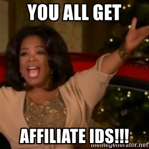 The Giving Oprah - you all get affiliate ids!!!