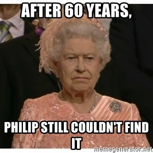 Unimpressed Queen - After 60 years, Philip still couldn't find it