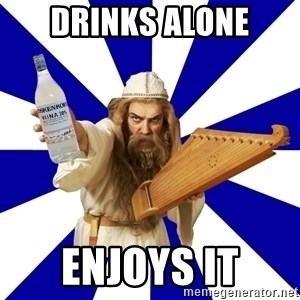 FinnishProblems - Drinks alone Enjoys it