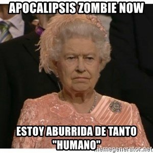 "Unimpressed Queen - apocalipsis zombie now estoy aburrida de tanto ""humano"""
