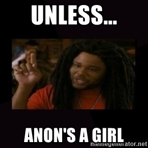 Unless...You a Zombie - Unless... Anon's a girl