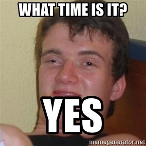 Stoner Stanley - What time is It? Yes