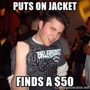 Old Success Kid - puts on jacket finds a $50