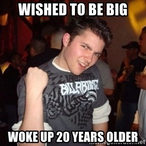 Old Success Kid - Wished to be big woke up 20 years older