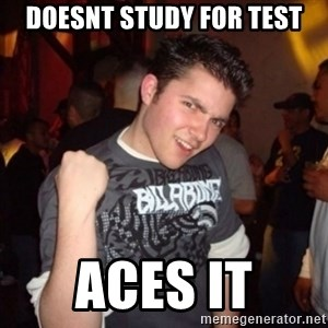 Old Success Kid - doesnt study for test aces it