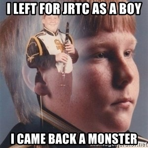 PTSD Clarinet Boy - i left for jrtc as a boy i came back a monster
