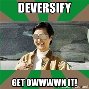 Leslie Chow - DEVERSIFY GET OWWWWN IT!