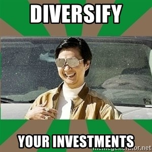 Leslie Chow - DIVERSIFY  your investments