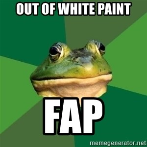 Foul Bachelor Frog - Out Of White paint fap