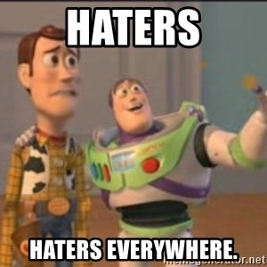 X, X Everywhere  - haters haters everywhere.