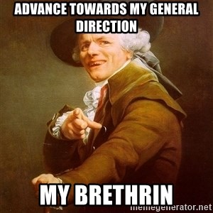 Joseph Ducreux - advance towards my general direction My brethrin