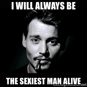 johnny depp - I will always be The sexiest man alive