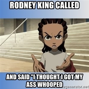 """RILEY FREEMAN - Rodney king called and said """"I thought i Got my ass whooped"""