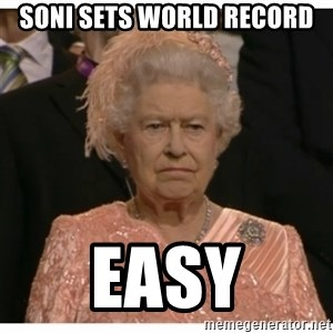 Unimpressed Queen - Soni sets world record  easy