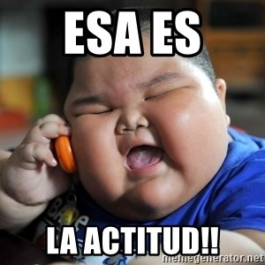 Fat Asian Kid - ESA ES  LA ACTITUD!!