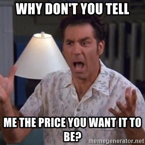 Kramer - Why Don't you Tell Me The price you want it to be?
