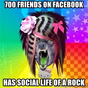 Insanity Scene Wolf - 700 friends on facebook Has social life of a rock