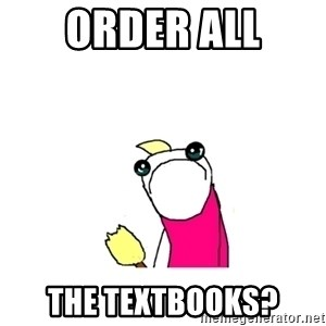 sad x all the y - order all the textbooks?