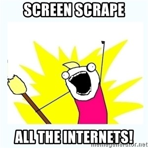 All the things - screen scrape all the internets!
